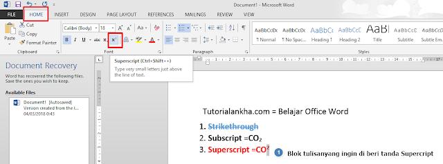 Membuat tulisan kecil dibawah atau diatas kata (Strikethrough, Subscript dan superscript)