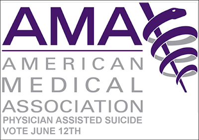 AMA to vote June12th whether to retain opposition to physician-assisted suicide