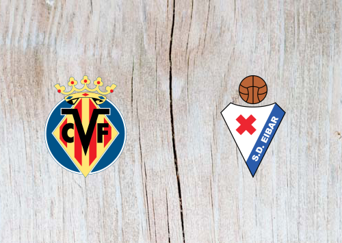 Villarreal vs Eibar - Highlights 12 May 2019
