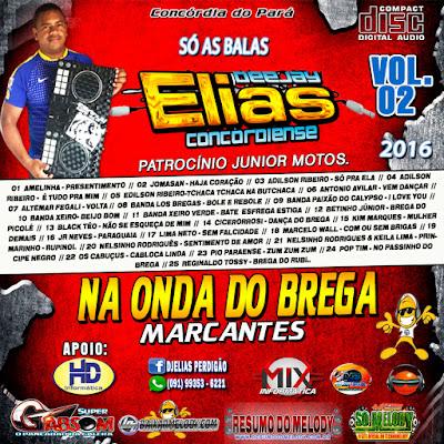 Cd Na Onda do Brega Marcante 2016 Vol 02 Dj Elias Concordiense