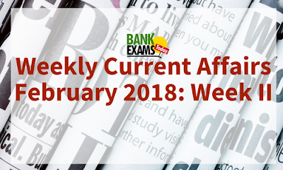 Weekly Current Affairs February 2018: Week I