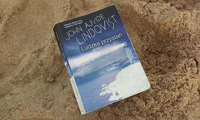 To, co czytam: Ludzka przystań, John Ajvide Lindqvist