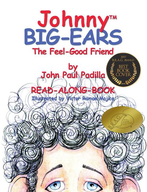 Johnny Big-Ears: The Feel-Good Friend by John Paul Padilla