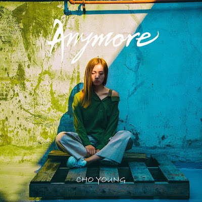 Choyoung - Anymore