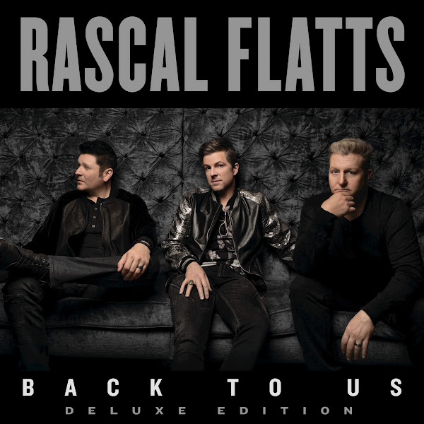 Rascal Flatts - Back to Us (Deluxe Version) Cover