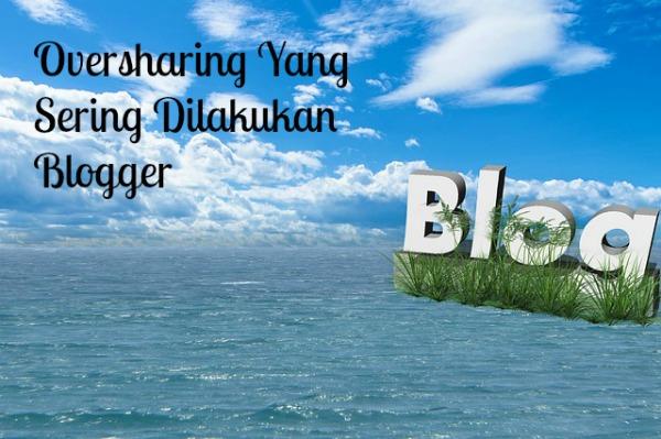 oversharing di blog