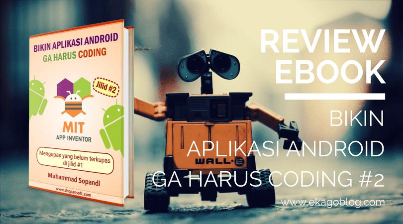 Video Review Bikin Aplikasi Android Gak Harus Coding