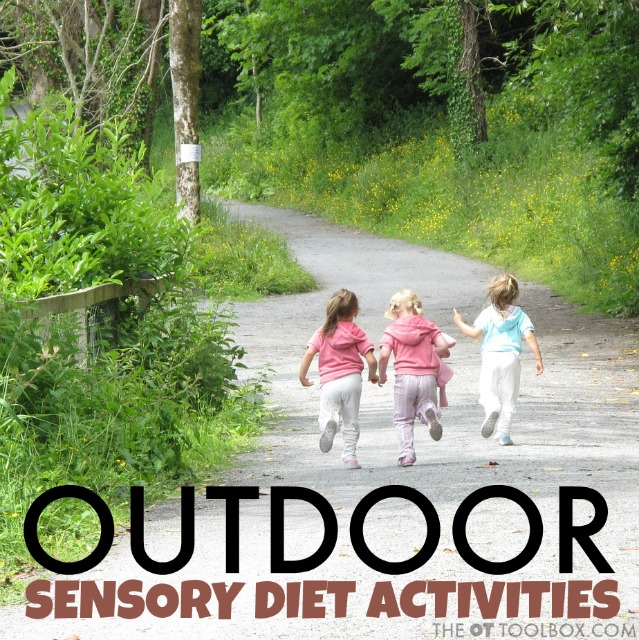 These outdoor sensory diet activities are great for occupational therapists to use in development of a sensory diet for kids with sensory needs, using outdoor play ideas.