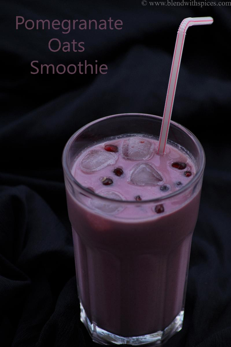 how to make pomegranate oats smoothie, pomegranate smoothie video, blendwithspices.com