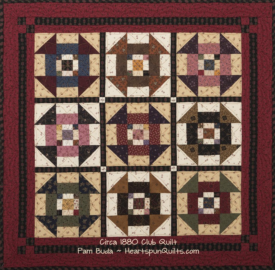 Heartspun Quilts Pam Buda The Circa 1880 Club Quilts