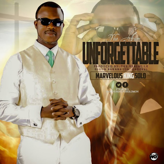 Album: Marvelous King Solo – Unforgetable (Album)