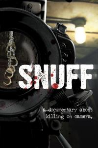 Poster Snuff: A Documentary About Killing on Camera