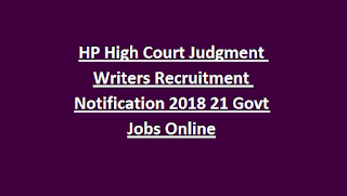 HP High Court Judgment Writers Recruitment Notification 2018 21 Govt Jobs Online