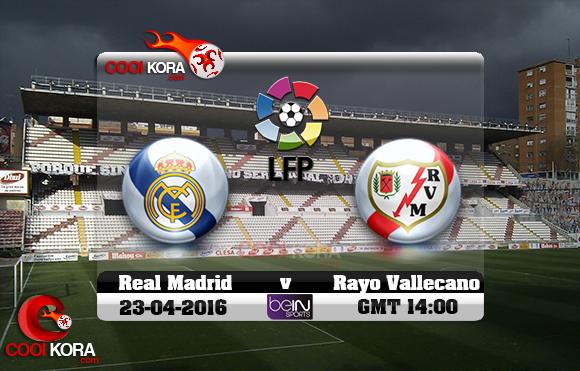 مشاهدة مباراة رايو فاليكانو وريال مدريد اليوم 23-4-2016 في الدوري الأسباني