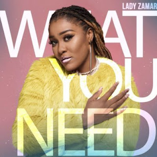 Lady Zamar – What You Need