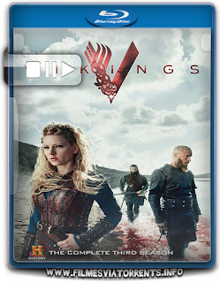 Vikings - Versão Estendida 3ª Temporada Torrent - BluRay Rip 720p e 1080p Dual Áudio