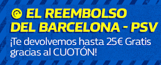 william hill promocion Champions Barcelona vs PSV 18 septiembre