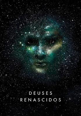Deuses renascidos (Gigantes renascidos, vol.2), de Sylvain Neuvel