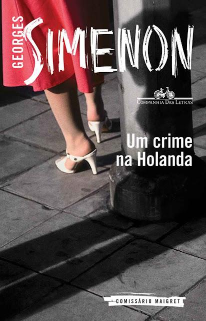Um crime na Holanda - Georges Simenon