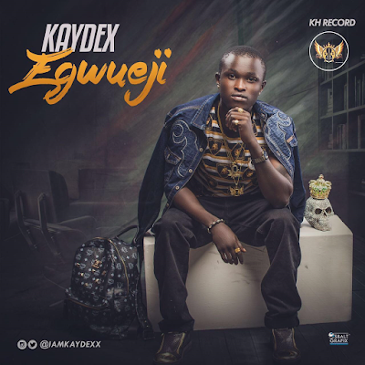 New-Music-Video:-Egwueji-by-Kaydex