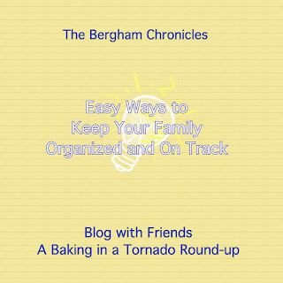 Blog With Friends, a multi-blogger project based post incorporating a theme, Simplify Your Life | Easy Ways to Keep Your Family Organized and On Track by Jules of The Bergham Chronicles | Featured on www.BakingInATornado.com