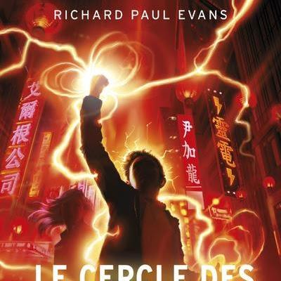 Le cercle des 17, tome 4 : A la recherche de Jade Dragon de Richard Paul Evans