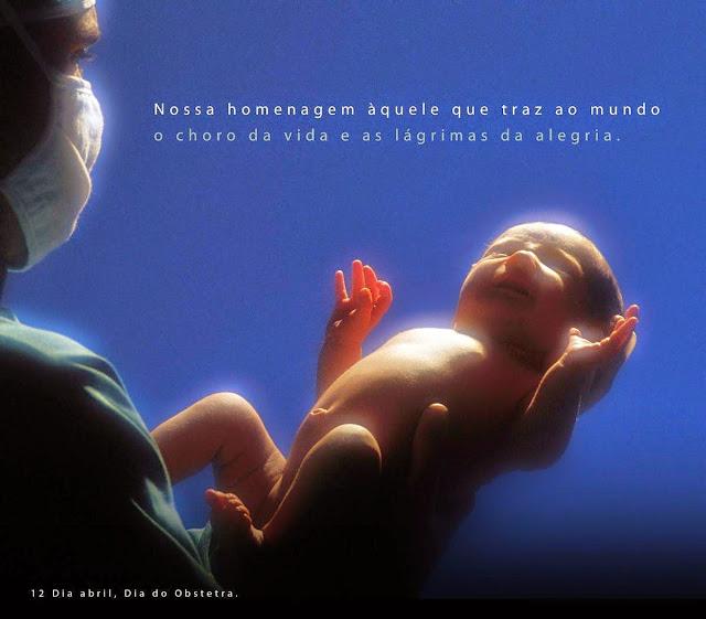 12 de Abril dia do Médico Obstetra - Homenagem do Blog Encontro Com a Saúde