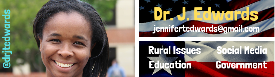 Dr. Jennifer T. Edwards - Rural Issues, Social Media, Education & Governmental Communication
