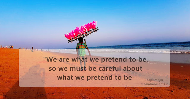 Are we what we pretend to be