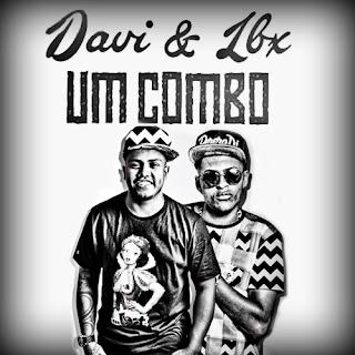Baixar Música Um Combo - MC Davi e MC LBX