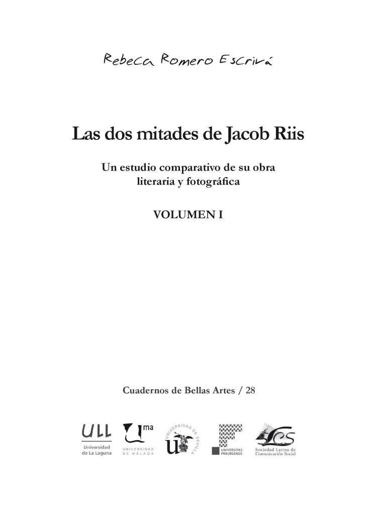 Las dos mitades de Jacob Riis, volumen I – Rebeca Romero Escrivá