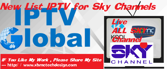 New List IPTV for Sky Channels M3u IPTV Link Download M3u IPTV For IPTV- Kodi-XBMC