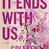 """Recensione: """"LA NOSTRA FINE"""" di Colleen Hoover."""