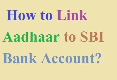 आधार नंबर को SBI Bank Account में कैसे जोड़ें