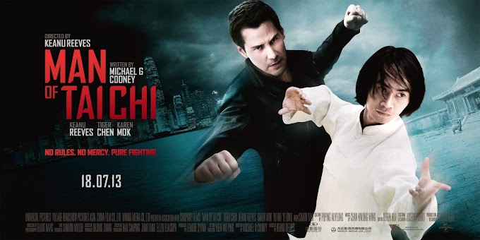 Man of Tai Chi: A Few Things About the Movie... Kind of a Review