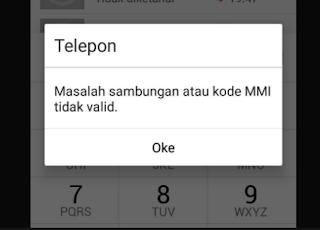 Solusi Masalah sambungan atau kode MMI tidak valid di Android