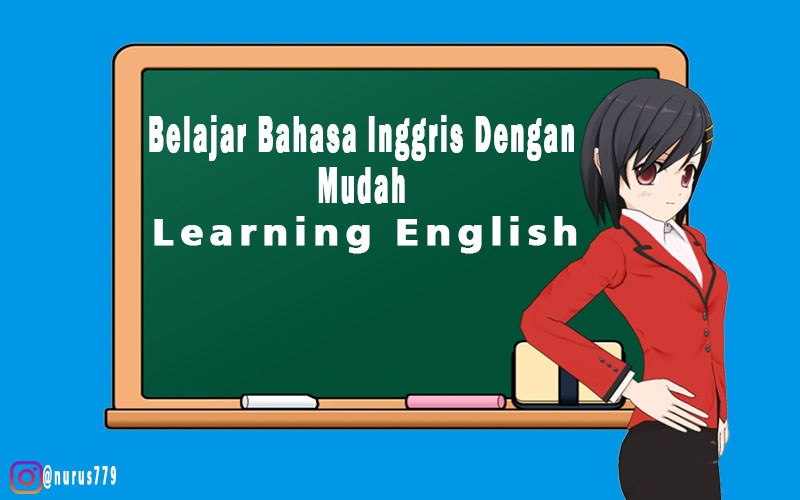 Belajar Bahasa Inggris Dengan Mudah
