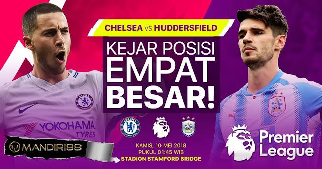 Prediksi Chelsea Vs Huddersfield Town, Kamis 10 Mei 2018 Pukul 01.45 WIB