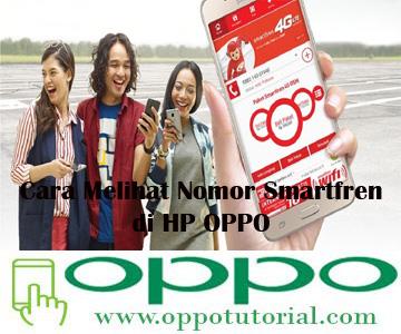 Cara Melihat Nomor Smartfren di HP OPPO