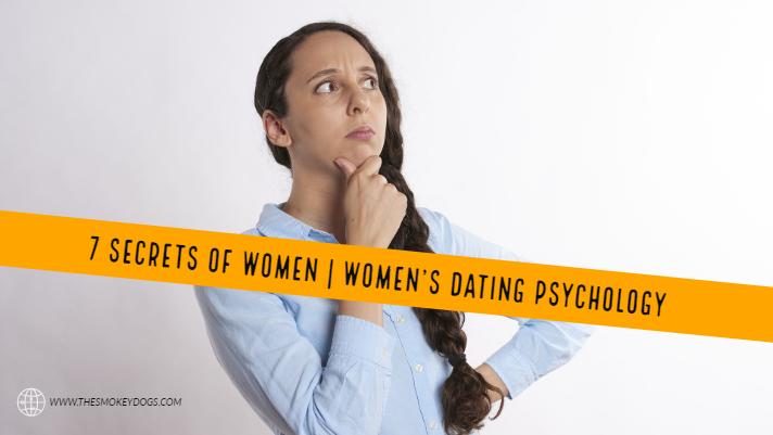 7 Secrets of Women | Women's Dating Psychology
