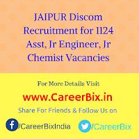 JAIPUR Discom Recruitment for 1124 Asst, Jr Engineer, Jr Chemist Vacancies