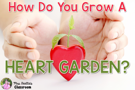 The Heart Garden: Character Education With Heart