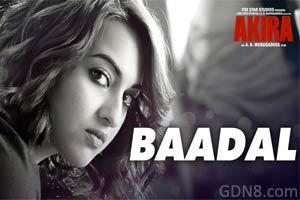 BAADAL - Akira | Sunidhi Chauhan & Sonakshi Sinha