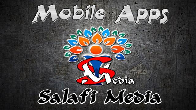 Salafi Media mobile apps