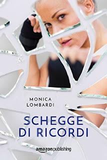 Schegge Di Ricordi Di Monica Lombardi PDF