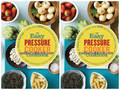 Download ebook The Easy Pressure Cooker Cookbook