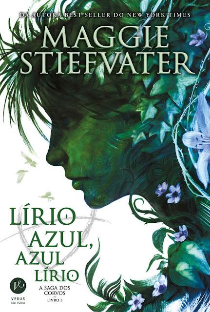 Lírio azul, azul lírio - A saga dos corvos Maggie Stiefvater