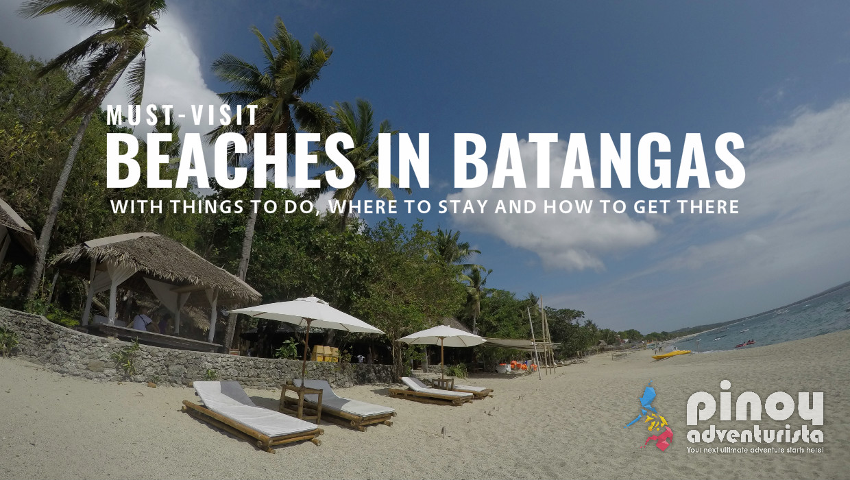Top Picks 10 Must Visit Beaches In Batangas Pinoy Adventurista Top Travel Blogs In The