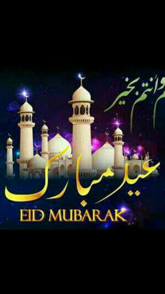 EID Mubarak to all Our Indian Muslim Brothers and Sisters