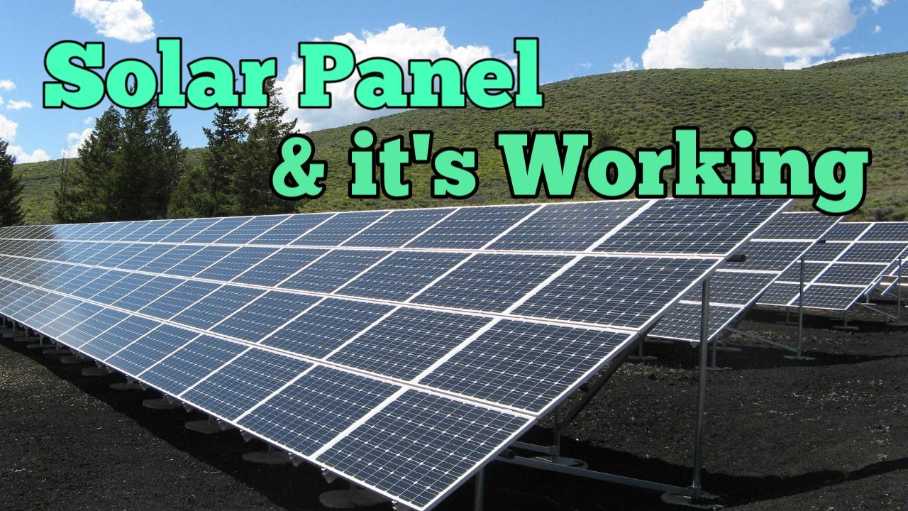सोलर पैनल काम कैसे करता है, How Solar panel Works, what is solar panel